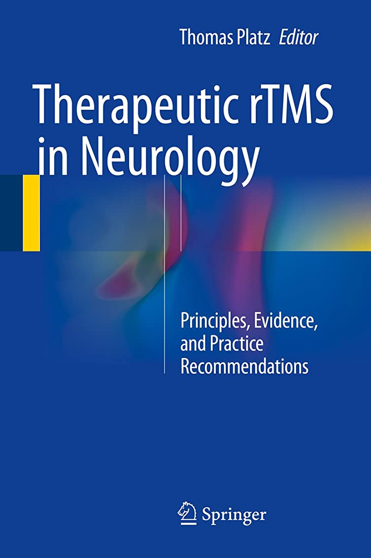 アーティファクトあいまいさ女優Therapeutic rTMS in Neurology: Principles, Evidence, and Practice Recommendations (English Edition)
