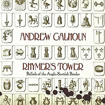 Rhymer's Tower: Ballads of the Anglo-Scottish Border