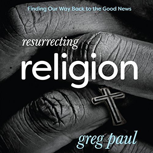 Resurrecting Religion audiobook cover art