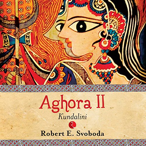 Aghora II: Kundalini audiobook cover art