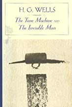The Time Machine/The Invisible Man (English Edition)