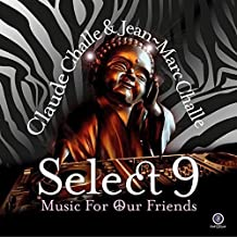 Select 9: Music For Our Friends