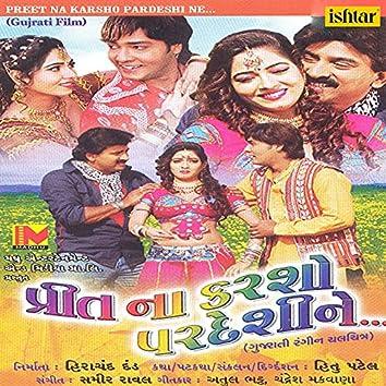 Preet Na Karsho Pardeshi Ne (Original Motion Picture Soundtrack)
