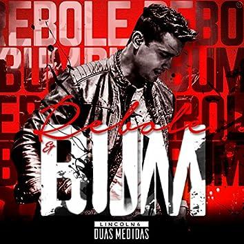 Rebole e Bum (Ao Vivo) - Single