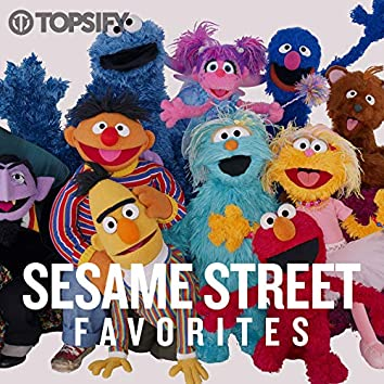 Sesame Street Favorites by Topsify