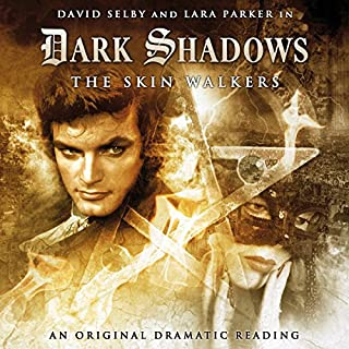 Dark Shadows - The Skin Walkers audiobook cover art