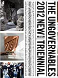 The Ungovernables: The 2012 New Museum Triennial