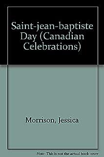 Saint-jean-baptiste Day (Canadian Celebrations)