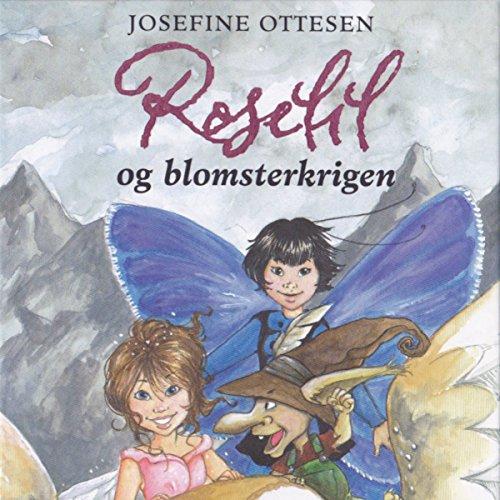 Roselil og blomsterkrigen audiobook cover art