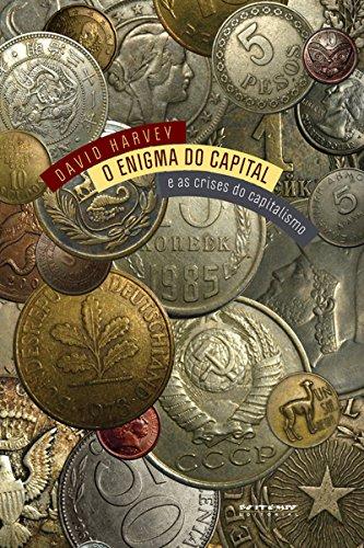 O enigma do capital: E as crises do capitalismo