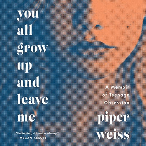 You All Grow Up and Leave Me audiobook cover art