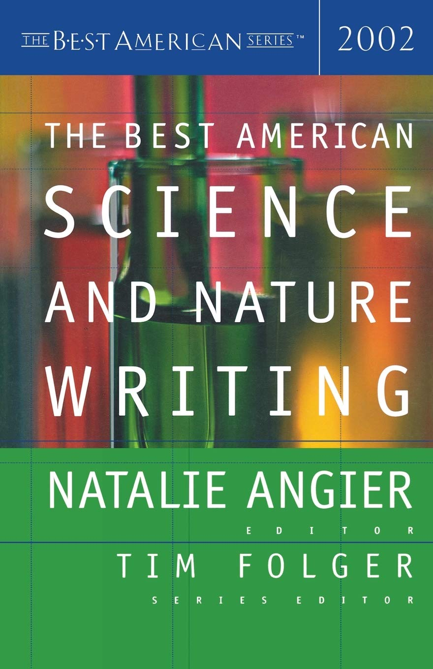 Image OfThe Best American Science And Nature Writing 2002 (The Best American Series)