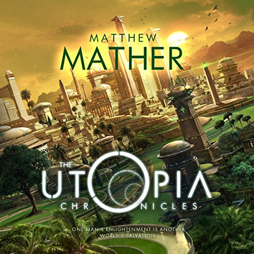 The Utopia Chronicles audiobook cover art