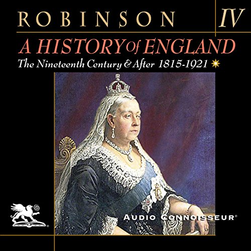 A History of England, Volume 4: The Nineteenth Century and After: 1815-1921 audiobook cover art