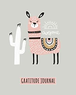 Gratitude Journal: Awesome Llama, Daily Gratitude Journal For Kids To Write And Draw In. For Confidence, Inspiration And Happiness Everyday (Fun Notebook, Cactus Diary)