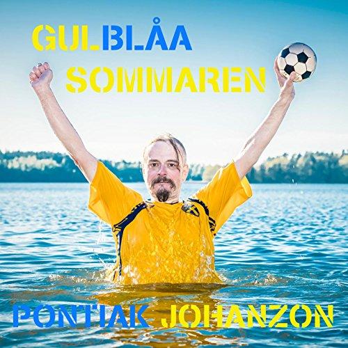 Gul Blåa Sommaren (Pontiak Johanzon Remix)