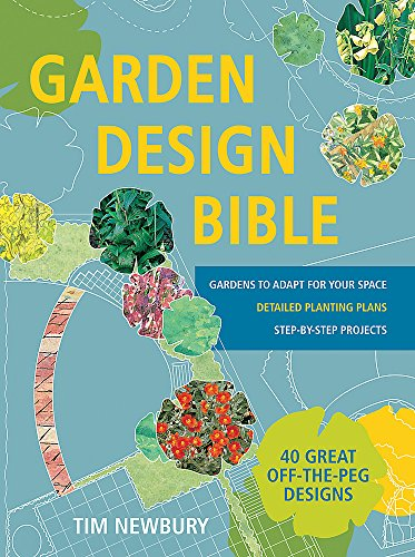 Garden Design Bible: 40 great off-the-peg designs – Detailed planting...