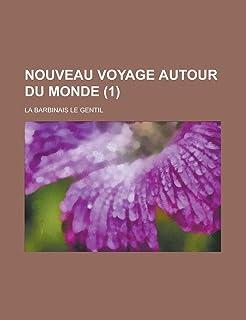 Nouveau Voyage Autour Du Monde (1 )