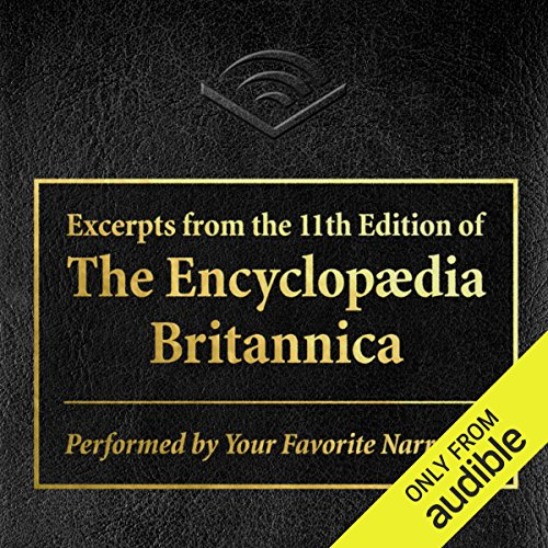 Excerpts from The Encyclopaedia Britannica audiobook cover art