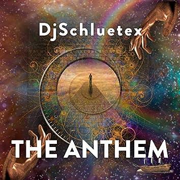 The Anthem (Dream Version)