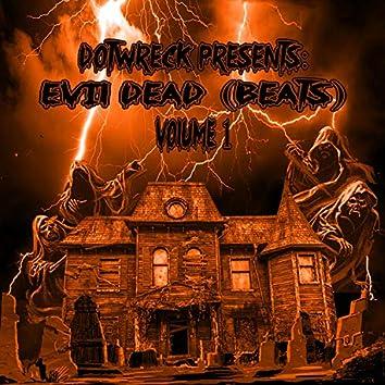 Evil Dead Beats, Vol. 1