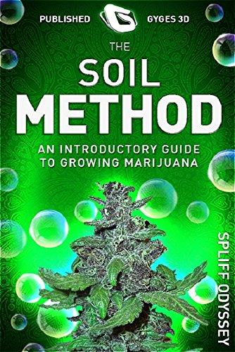 La Método De Suelo: Una Guía Introductoria A Creciente Marihuana (Green Gold nº 2015)