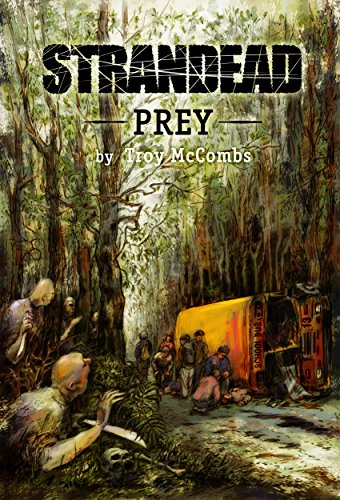 Strandead: PREY by [Troy McCombs]