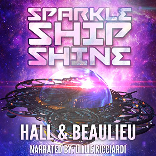Sparkle Ship Shine audiobook cover art