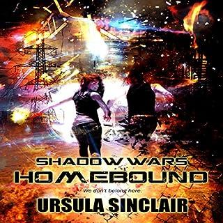 Shadow Wars: Homebound audiobook cover art