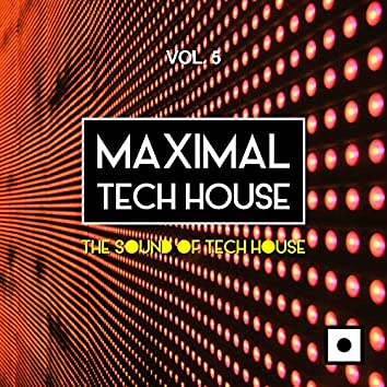 Maximal Tech House, Vol. 5 (The Sound Of Tech House)