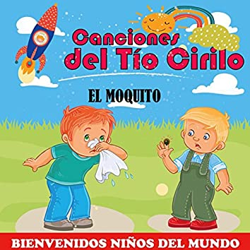 El Moquito (Bienvenidos Niños del Mundo)