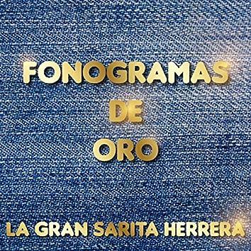 Fonogramas de Oro de la Gran Sarita Herrera