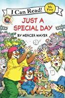 Little Critter: Just a Special Day (My First I Can Read) by Mercer Mayer(2014-10-14)