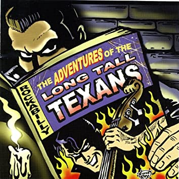 The Adventures Of The Long Tall Texans