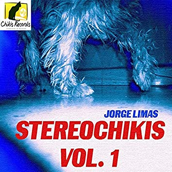 Stereo Chikis Vol. 1