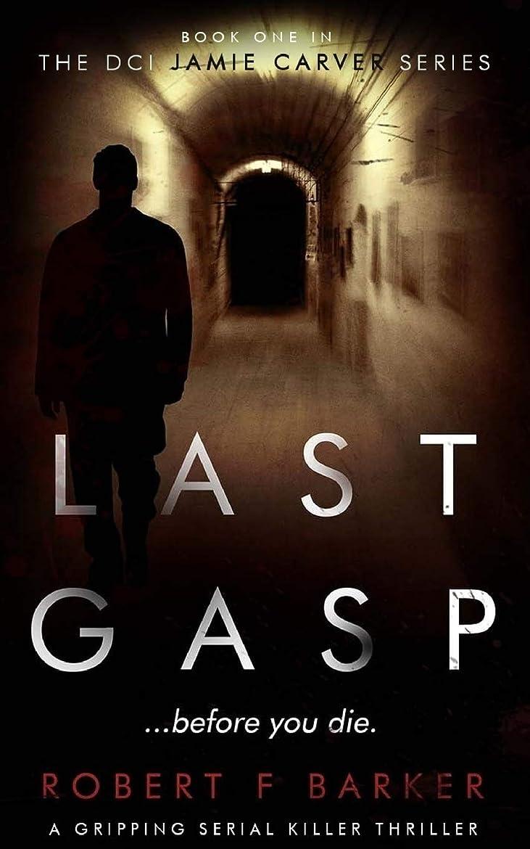 黒人凝視属性Last Gasp (DCI Jamie Carver Series)