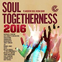 Soul Togetherness 2016 by VARIOUS ARTISTS