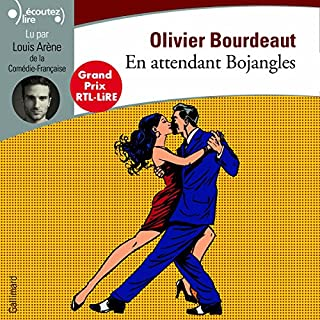 En attendant Bojangles                   By:                                                                                                                                 Olivier Bourdeaut                               Narrated by:                                                                                                                                 Louis Arène                      Length: 3 hrs and 11 mins     2 ratings     Overall 5.0