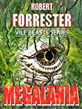Megalania (Vile Beasts Series)