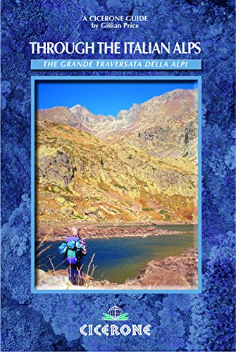Through the Italian Alps: grande traversata delle Alpi (GTA)