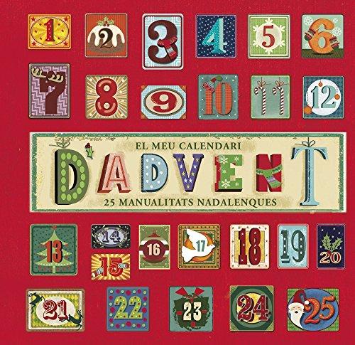 El meu calendari d' Advent (Catalá - A Partir De 8 Anys - Àlbums - Altres Àlbums)