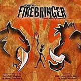 Firebringer (Original Cast Recording) [Explicit]
