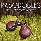 Pasodobles con Castañuelas. Vol. 2