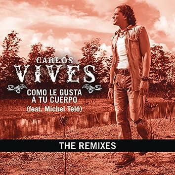 Como Le Gusta A Tu Cuerpo - The Remixes