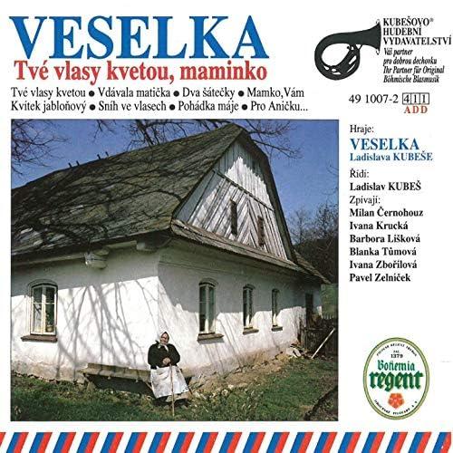 Veselka Ladislava Kubeše