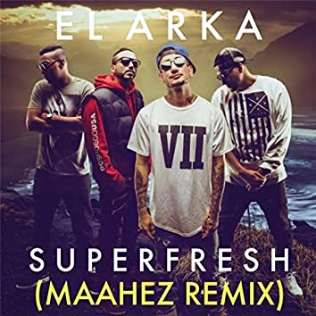 Superfresh (Maahez Remix)