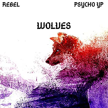 Wolves (feat. Psycho YP)