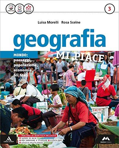Geografia mi piace. Atlante-Fascicolo. Per la Scuola media. Con e-book. Con espansione online (Vol. 3)