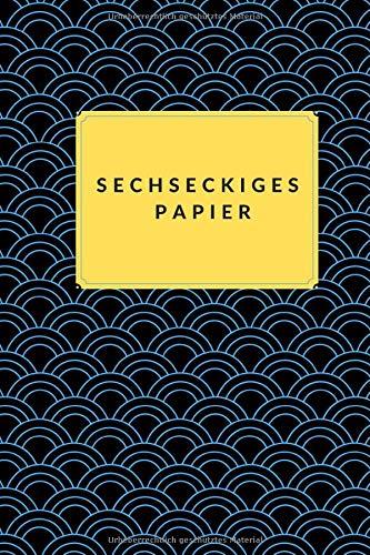 Sechseckiges Papier: Notizbuch zur Zusammensetzung des hexagonalen Millimeterpapiers, Notizbuch zur organischen Chemie und Biochemie.