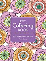 Posh Adult Coloring Book: Patterns for Peace (Volume 18) (Posh Coloring Books)